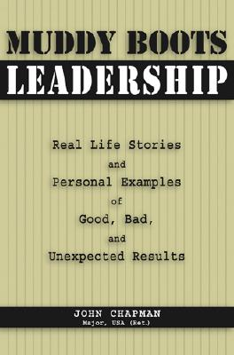 Muddy Boots Leadership By Chapman, John